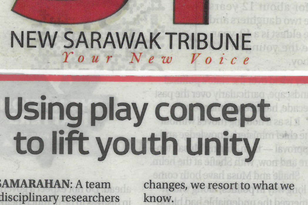Using play concept to lift youth unity – New Sarawak Tribune, 24.06.2020