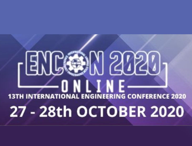 13th International Engineering Conference (ENCON 2020)